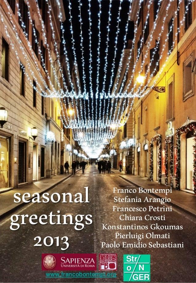 seasonal greetings 2013  Franco Bontempi Stefania Arangio Francesco Petrini Chiara Crosti Konstantinos Gkoumas Pierluigi O...