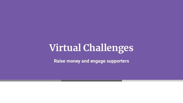 Nonprofits: How to Create a Virtual Challenge Fundraising Campaign Slide 3