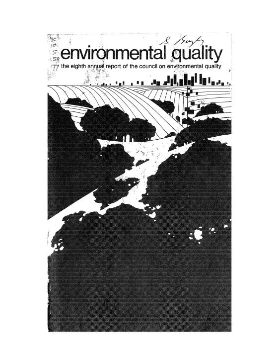 August 1977 The Eighth Annual Report Of The Council On Environmental Quality