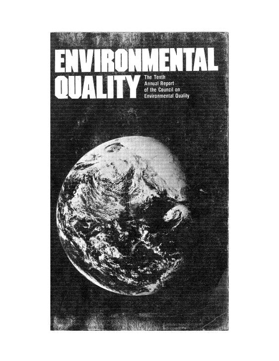 August 1979 The Tenth Annual Report Of The Council On Environmental Quality