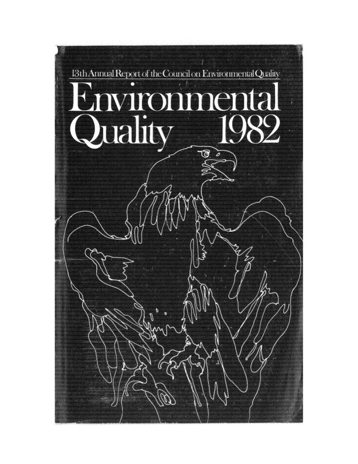 August 1982 The Thirteenth Annual Report Of The Council On Environmental Quality
