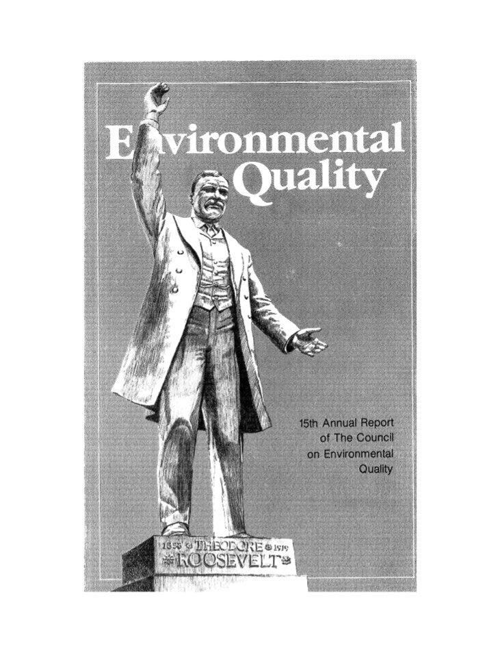 August 1984 The Fifteenth Annual Report Of The Council On Environmental Quality