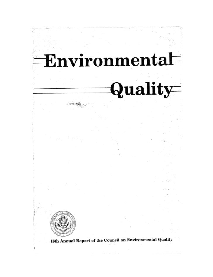 August 1985 The Sixteenth Annual Report Of The Council On Envirnomental Quality