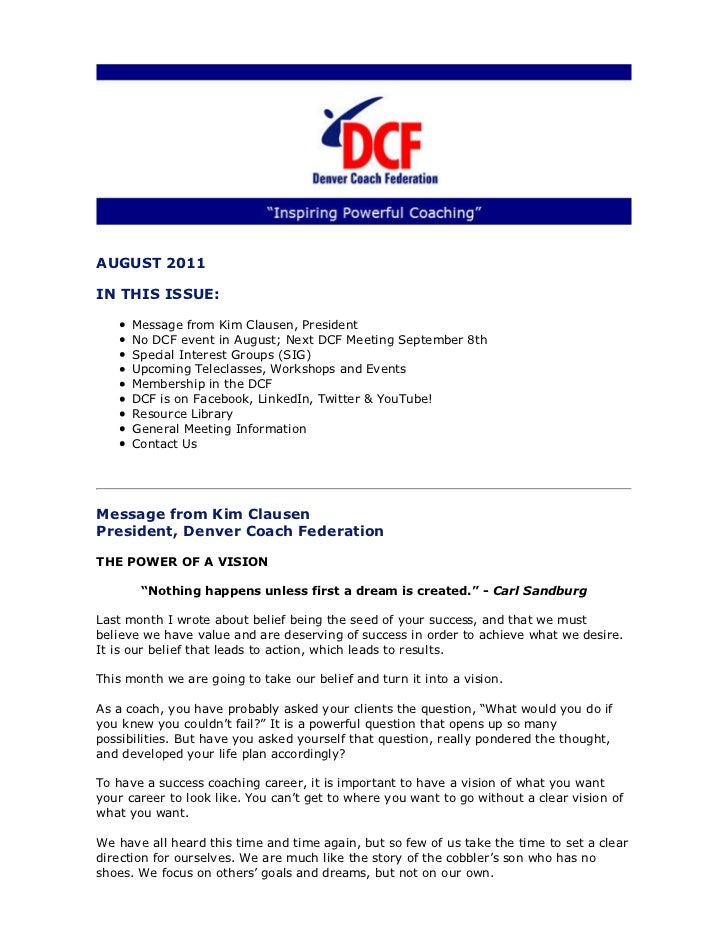 AUGUST 2011IN THIS ISSUE:      Message from Kim Clausen, President      No DCF event in August; Next DCF Meeting September...