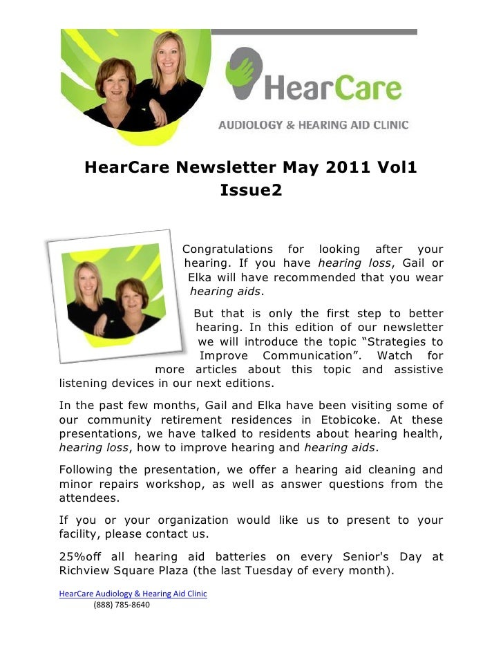 HearCare Newsletter May 2011 Vol1                  Issue2                                Congratulations for looking after...