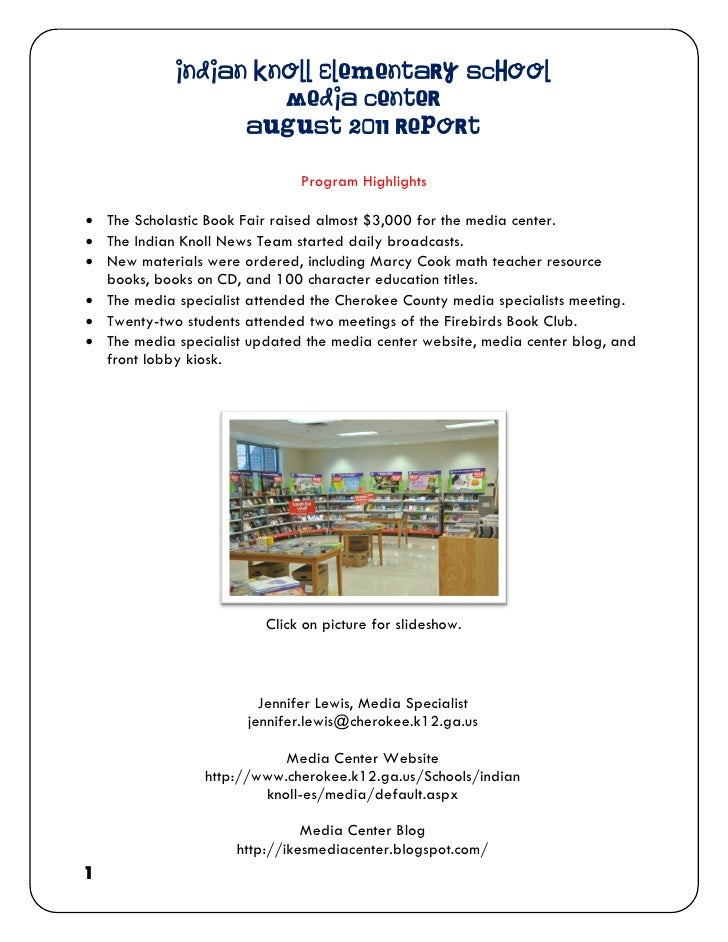 Indian Knoll Elementary School                     Media Center                  August 2011 Report                       ...