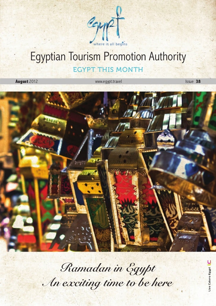 Egyptian Tourism Promotion Authority                    EGYPT THIS MONTHAugust 2012              www.egypt.travel       Is...