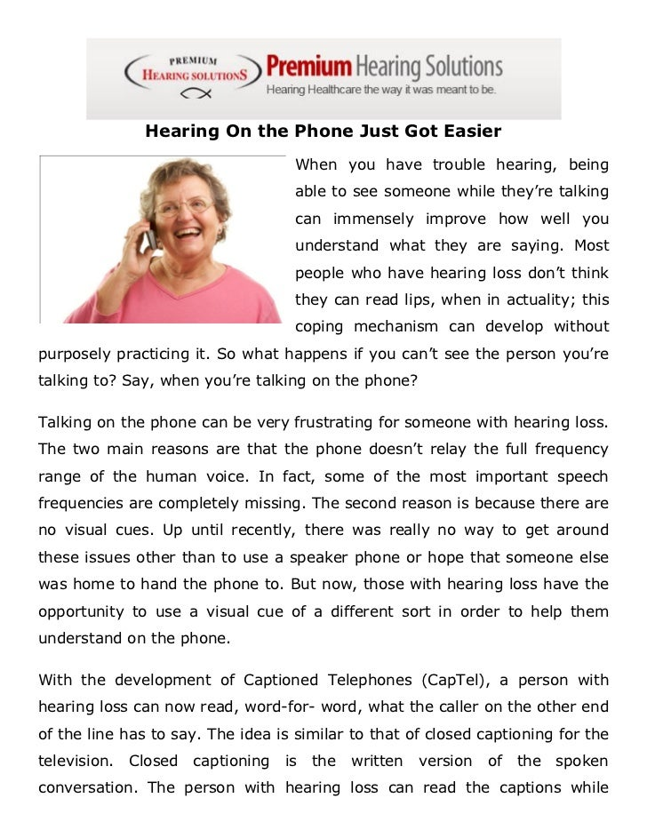 Hearing On the Phone Just Got Easier                                     When you have trouble hearing, being             ...