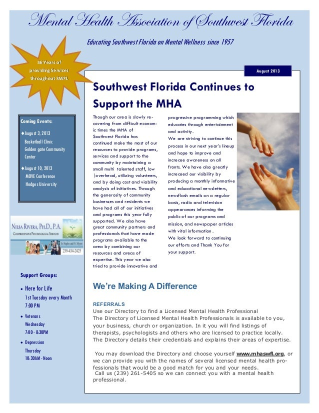 Mental Health Association of Southwest Florida Support Groups:  Here for Life 1st Tuesday every Month 7:00 PM  Veterans ...