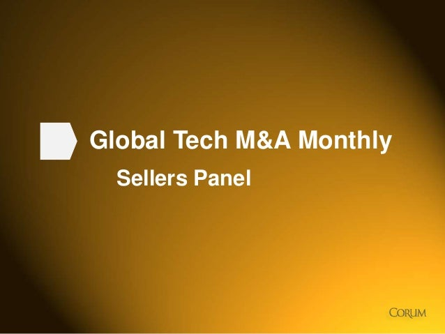 1 Global Tech M&A Monthly Sellers Panel
