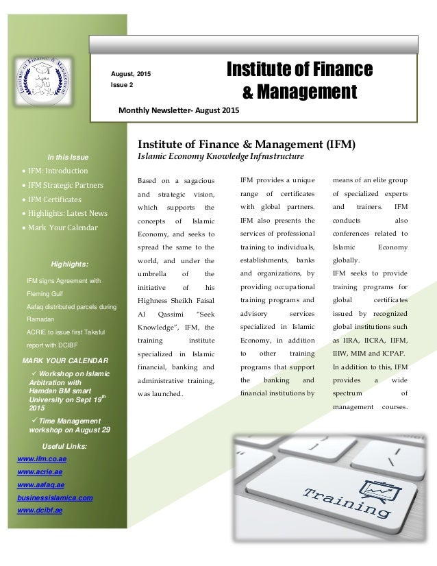 August, 2015 Issue 2 Institute of Finance & Management In this Issue  IFM: Introduction  IFM Strategic Partners  IFM Ce...