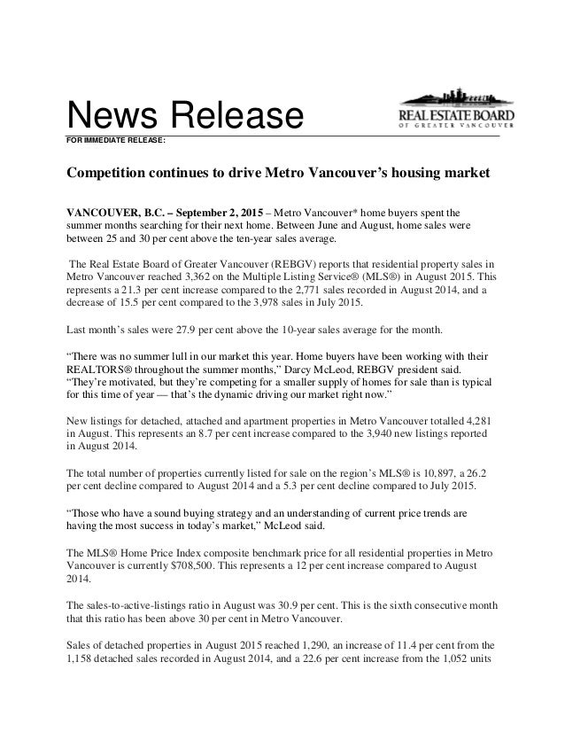 News ReleaseFOR IMMEDIATE RELEASE: Competition continues to drive Metro Vancouver's housing market VANCOUVER, B.C. – Septe...