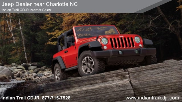 Delightful Jeep Dealer Near Charlotte NC Indian Trail CDJR Internet Sales Indian Trail  CDJR 877 715 ...