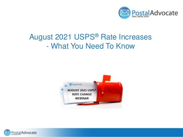 August 2021 USPS® Rate Increases - What You Need To Know