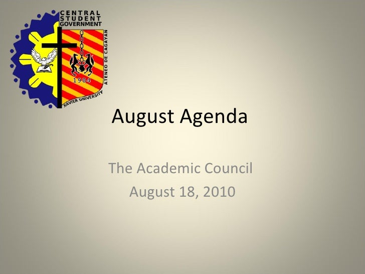 August Agenda  The Academic Council  August 18, 2010