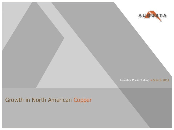 Investor Presentation • March 2011Growth in North American CopperTSX/NYSE AMEX:AZC