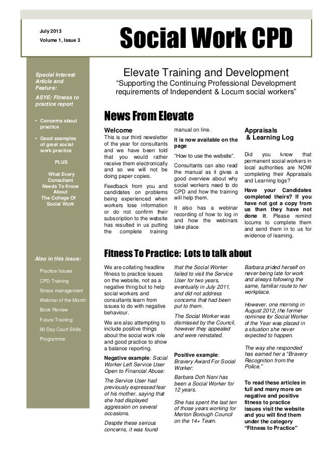 July 2013 Volume 1, Issue 3 Social Work CPD Special Interest Article and Feature: ASYE: Fitness to practice report • Conce...