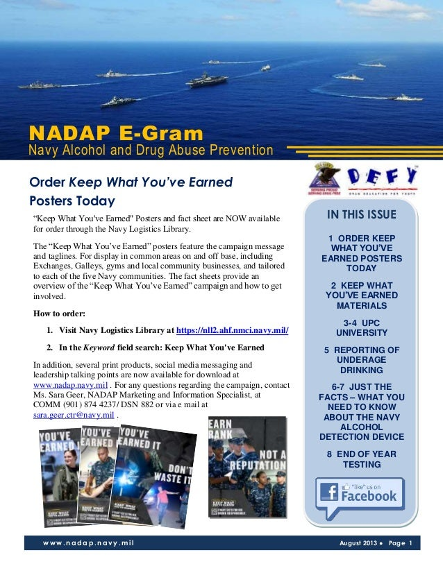 """NADAP E-Gram Navy Alcohol and Drug Abuse Prevention www.nadap.navy.mil August 2013 ● Page 1 """"Keep What You've Earned"""" Post..."""