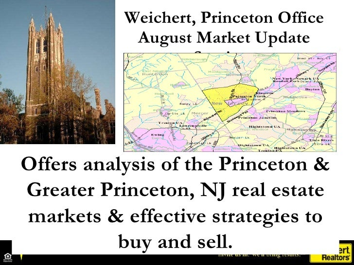 Weichert, Princeton Office August Market Update Seminar Offers analysis of the Princeton & Greater Princeton, NJ real esta...
