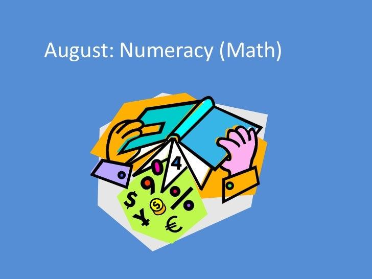 August: Numeracy (Math)<br />