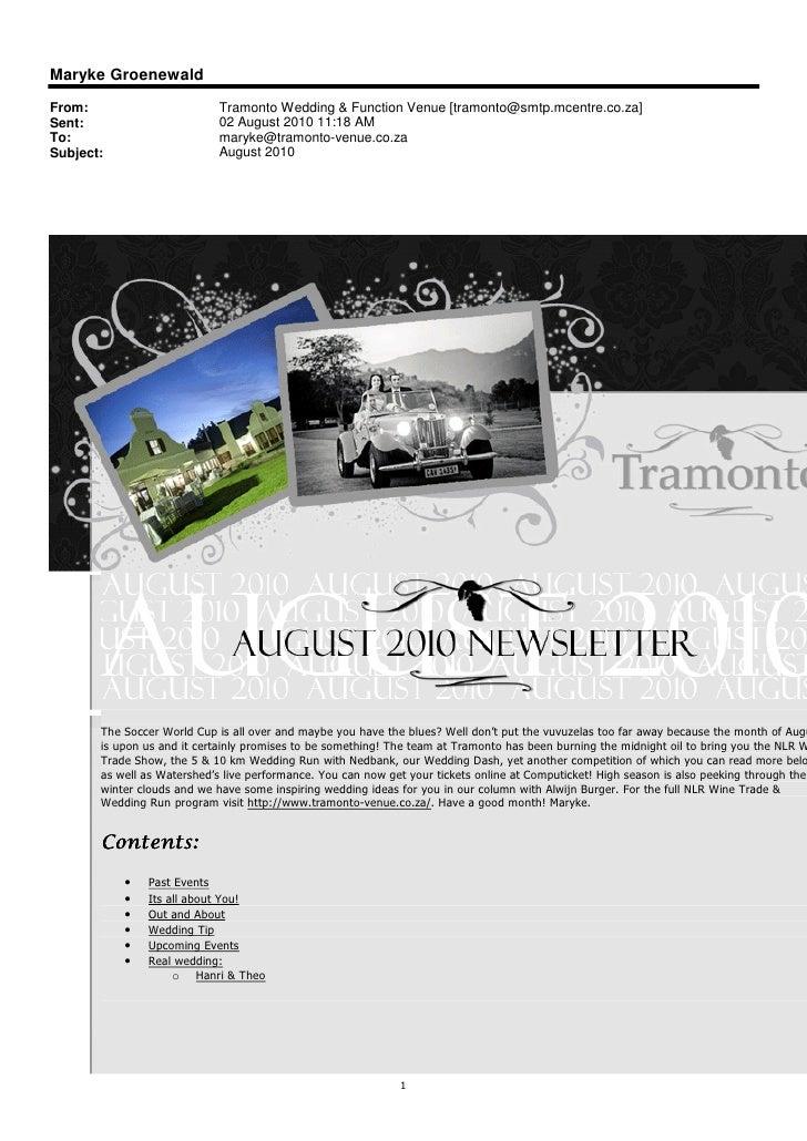 Maryke Groenewald From:                       Tramonto Wedding & Function Venue [tramonto@smtp.mcentre.co.za] Sent:       ...