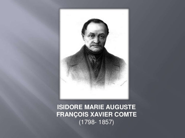ISIDORE MARIE AUGUSTE FRANÇOIS XAVIER COMTE  (1798- 1857)<br />