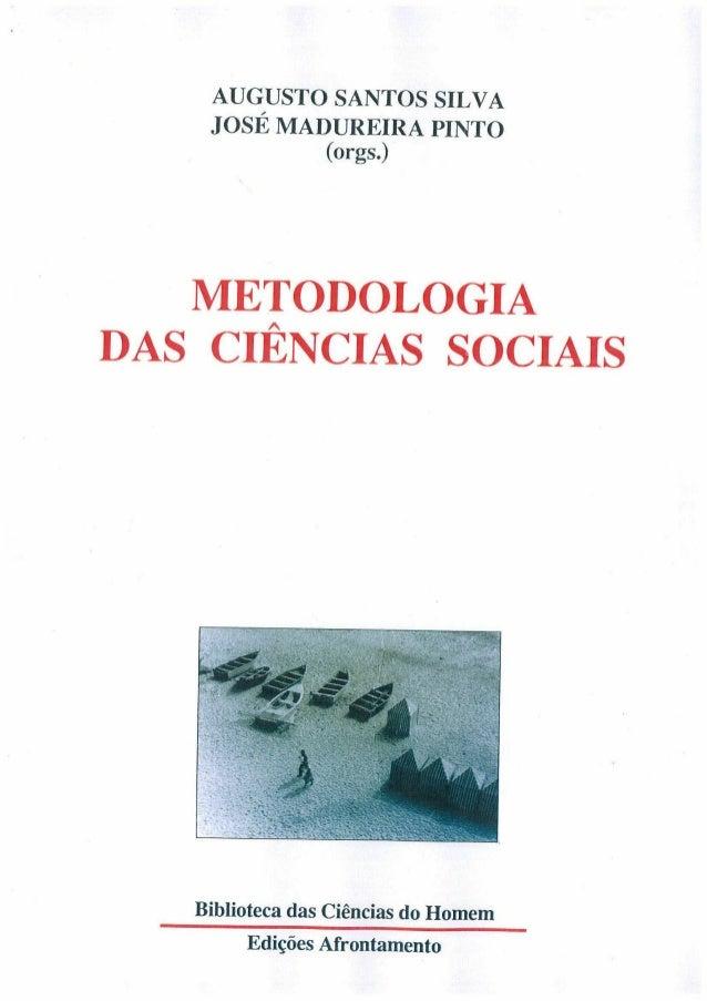 Augusto santos silva   metodologia das ciências sociais