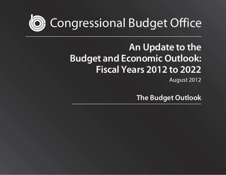 Congressional Budget Office                An Update to the   Budget and Economic Outlook:        Fiscal Years 2012 to 202...