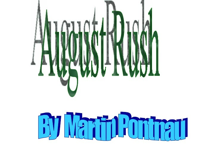august rush plot