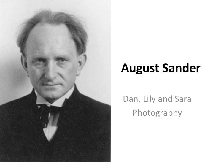 August SanderDan, Lily and Sara  Photography