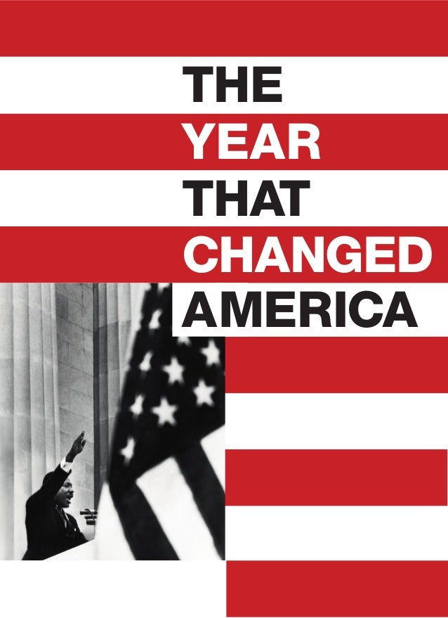 THE YEAR THAT CHANGED AMERICA