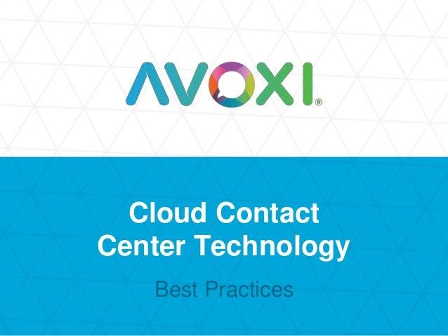 Cloud Contact Center Technology Best Practices