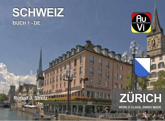 Zürich ist eine Metropole mit ganz besonderem Charme. Exklu- sive Geschäfte wirken wie Magnete auf die internationalen Gäs...