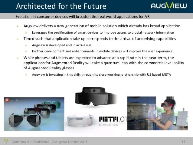Commercial in Confidence © Augview Limited, 2015  Augview delivers a new generation of mobile solution which already has ...