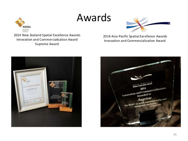 Awards 41 2014 Asia-Pacific Spatial Excellence Awards Innovation and Commercialisation Award 2014 New Zealand Spatial Exce...