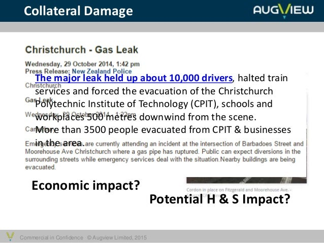 Commercial in Confidence © Augview Limited, 2015 The major leak held up about 10,000 drivers, halted train services and fo...