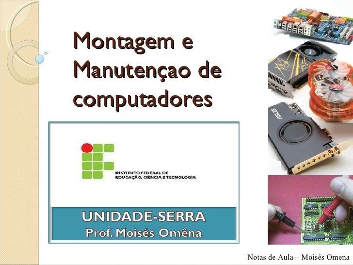 Montagem e Manutençao de computadores