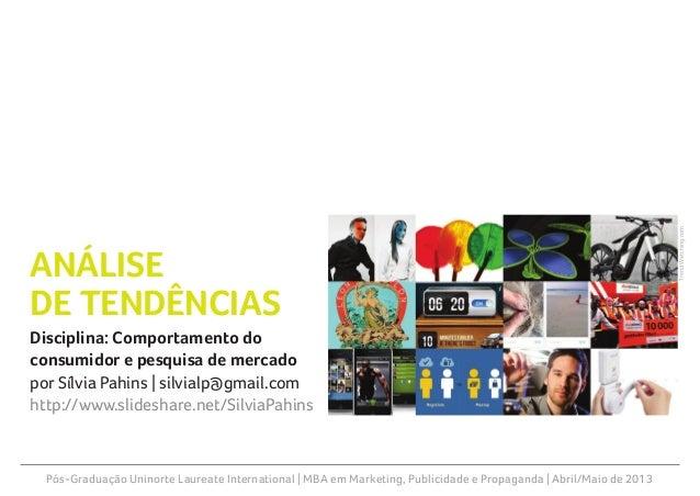 Pós-Graduação Uninorte Laureate International | MBA em Marketing, Publicidade e Propaganda | Abril/Maio de 2013Disciplina:...