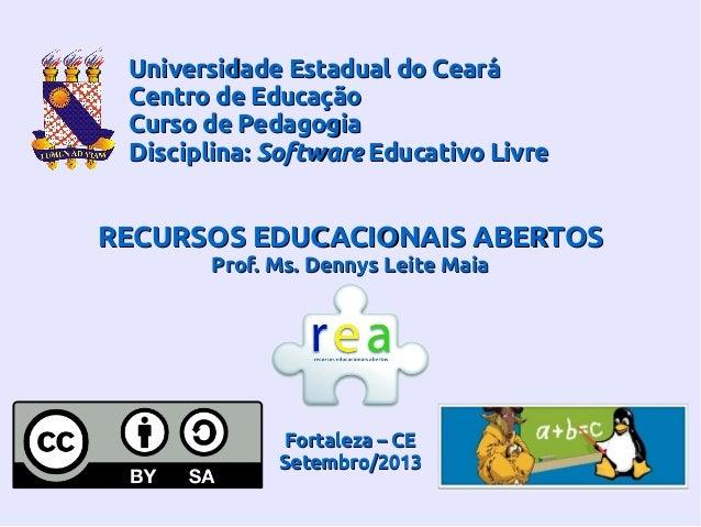Universidade Estadual do CearáUniversidade Estadual do Ceará Centro de EducaçãoCentro de Educação Curso de PedagogiaCurso ...