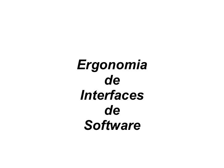 Ergonomia de Interfaces de Software