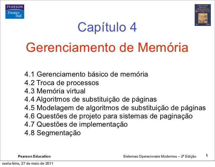 Capítulo 4              Gerenciamento de Memória             4.1 Gerenciamento básico de memória             4.2 Troca de ...