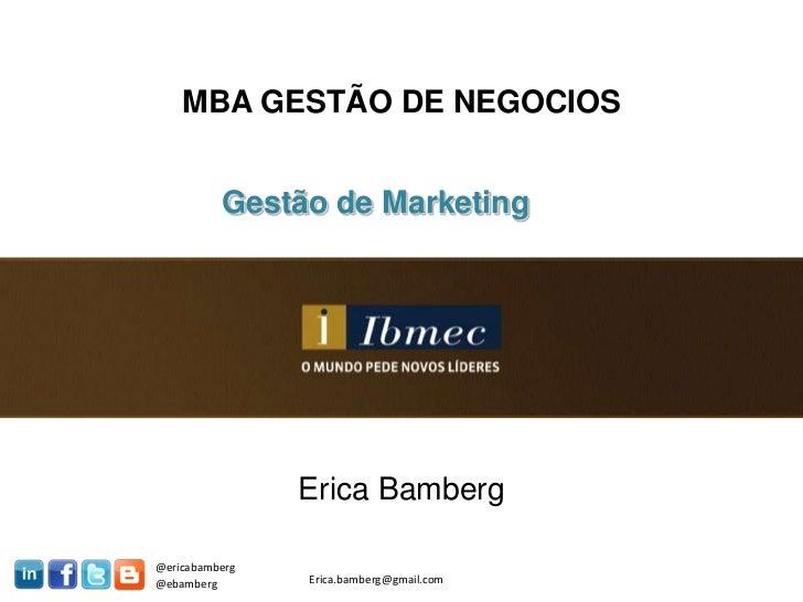 @ericabamberg<br />Erica.bamberg@gmail.com<br />@ebamberg<br />