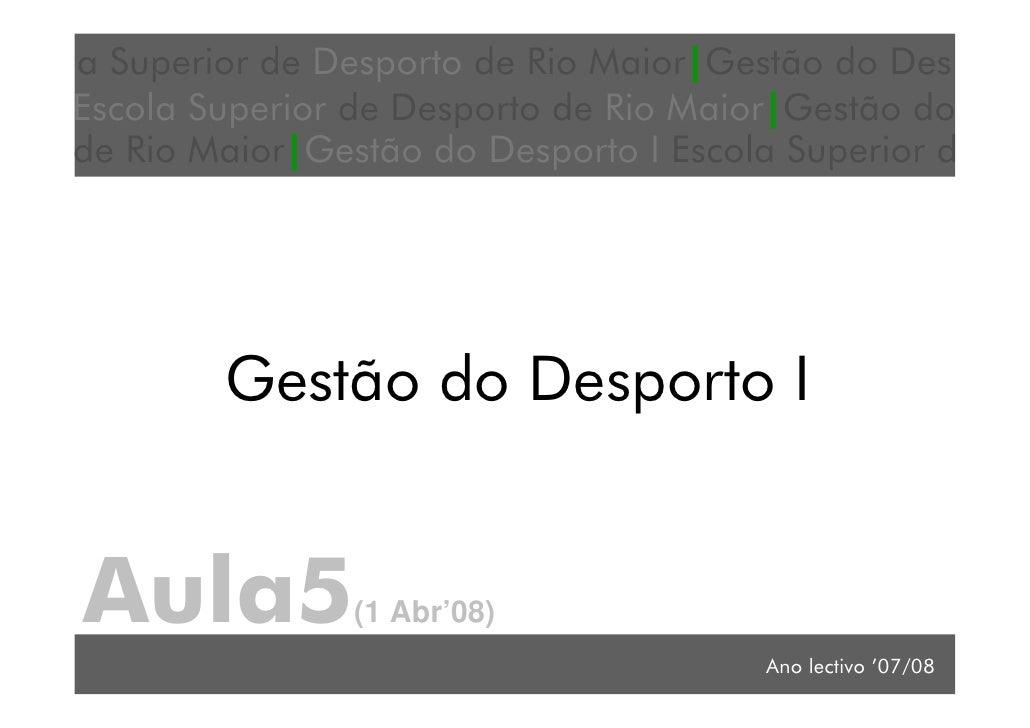 a Superior de Desporto de Rio Maior|Gestão do Des Escola Superior de Desporto de Rio Maior|Gestão do                      ...