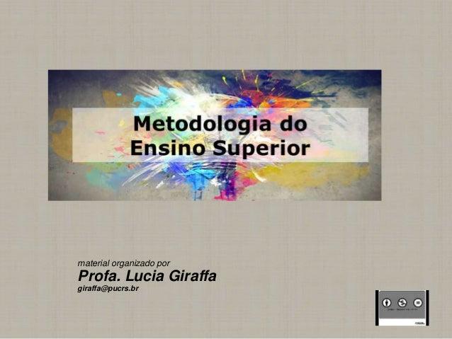 material organizado por Profa. Lucia Giraffa giraffa@pucrs.br