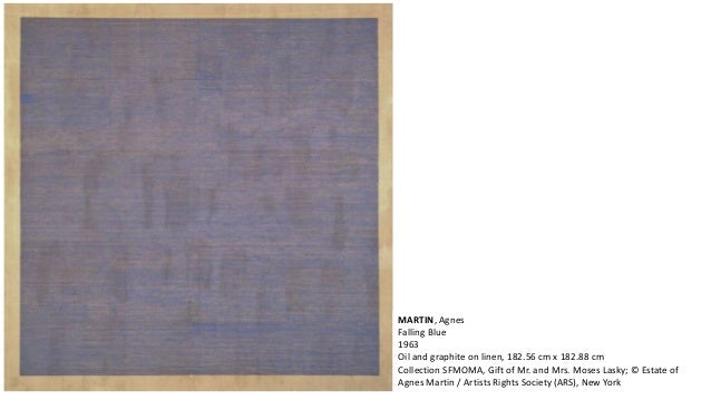 MARTIN, Agnes  Falling Blue  1963  Oil and graphite on linen, 182.56 cm x 182.88 cm  Collection SFMOMA, Gift of Mr. and Mr...