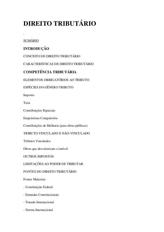 DIREITO TRIBUTÁRIO SUMÁRIO  INTRODUÇÃO CONCEITO DE DIREITO TRIBUTÁRIO CARACTERÍSTICAS DE DIREITO TRIBUTÁRIO  COMPETÊNCIA T...