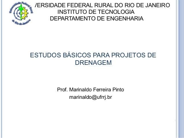 UNIVERSIDADE FEDERAL RURAL DO RIO DE JANEIRO  INSTITUTO DE TECNOLOGIA  DEPARTAMENTO DE ENGENHARIA  ESTUDOS BÁSICOS PARA PR...