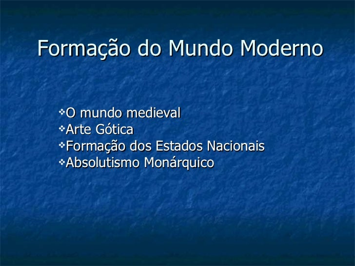 Aula formacao-dos-estados-nacionais-absolutismo oficial