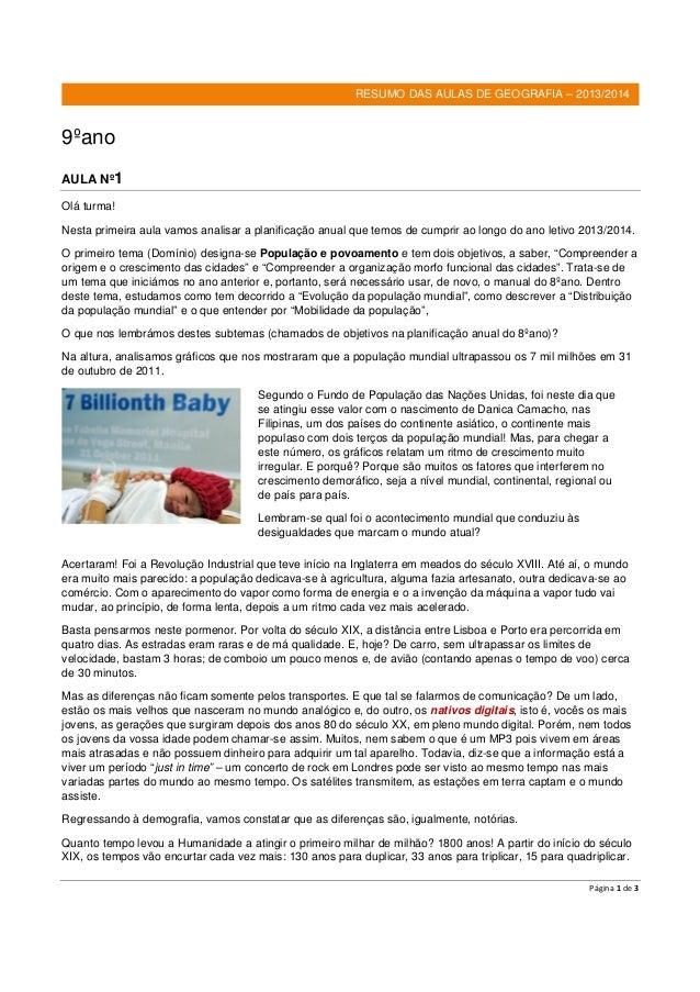 Página 1 de 3 RESUMO DAS AULAS DE GEOGRAFIA – 2013/2014 9ºano AULA Nº1 Olá turma! Nesta primeira aula vamos analisar a pla...