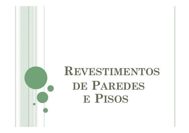 REVESTIMENTOS DE PAREDES E PISOS
